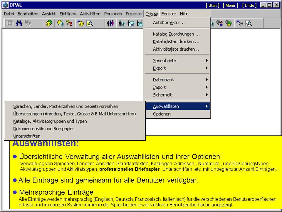 [ Start ][ Menü ] [ Ende ] Auswahllisten:  Übersichtliche Verwaltung aller Auswahllisten und ihrer Optionen.
